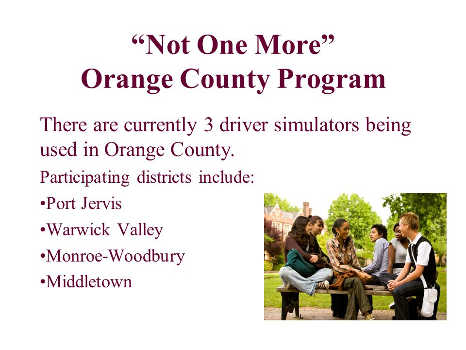 Not One More Orange County Program Awareness Campaign: Open Forums Newspaper Articles Press Release Orange County United Way Not One More video on You Tube: http://www.youtube.com/watch?v=wrY27vuRSF4