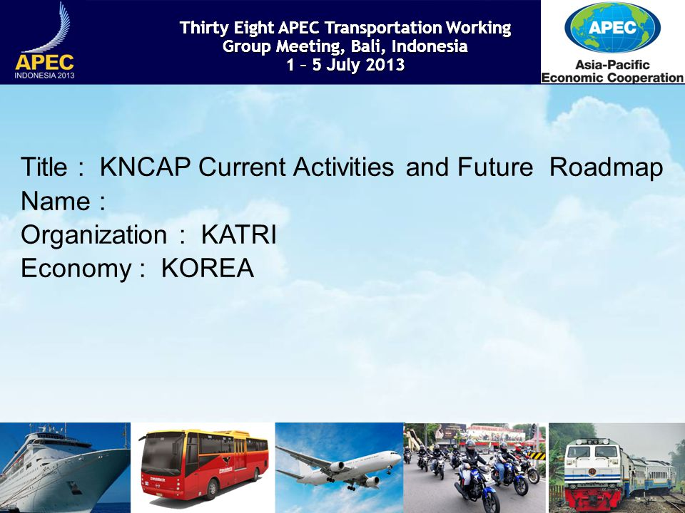 KNCAP History Application/Scope KNCAP applied to passenger car from 1999 and then added to bus and small truck.