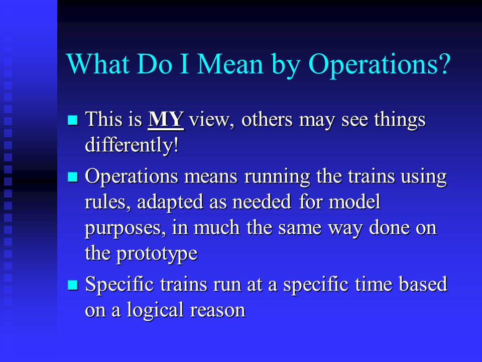 What Do I Mean by Operations.