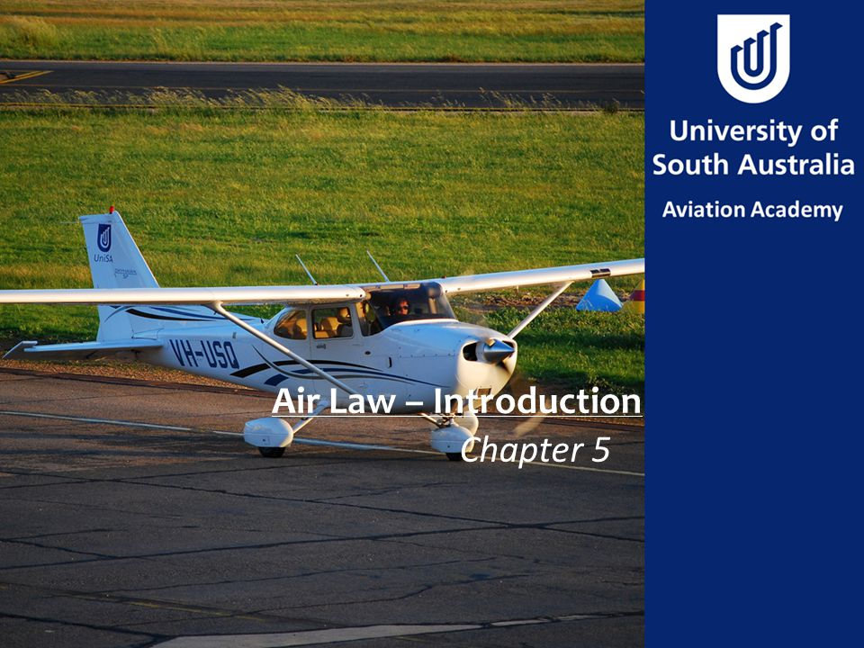Air Law – Introduction Chapter 5