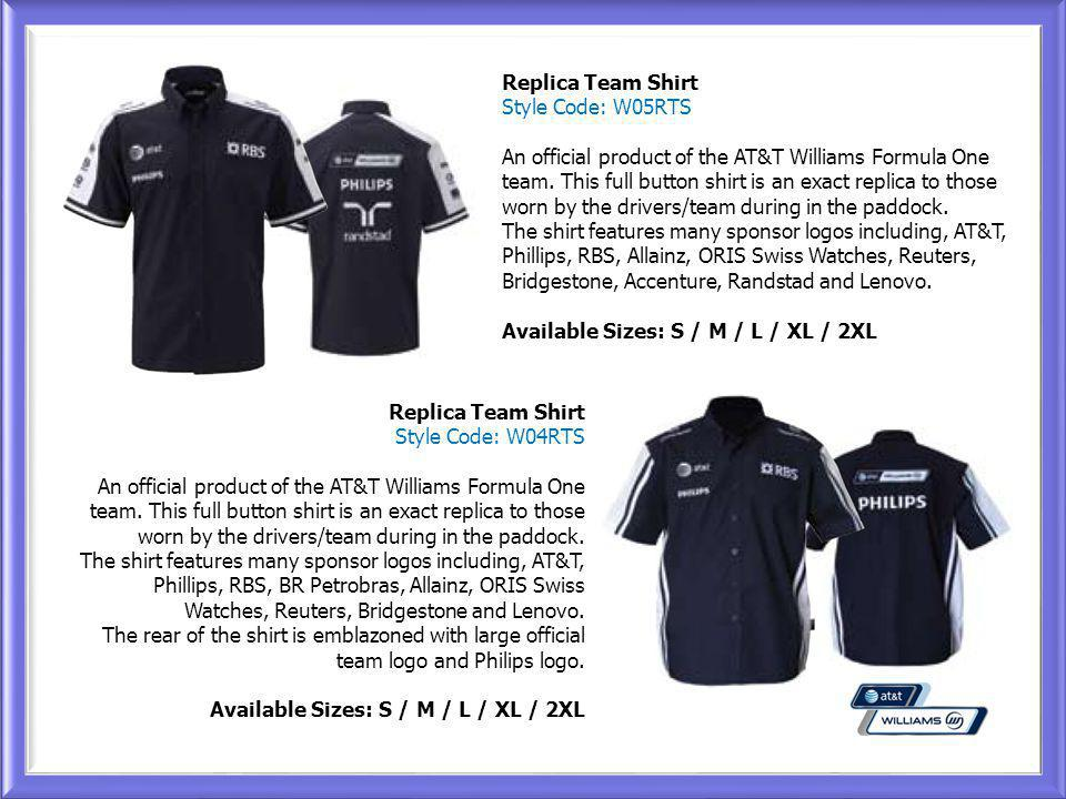 Replica Team Shirt Style Code: W04RTS An official product of the AT&T Williams Formula One team.