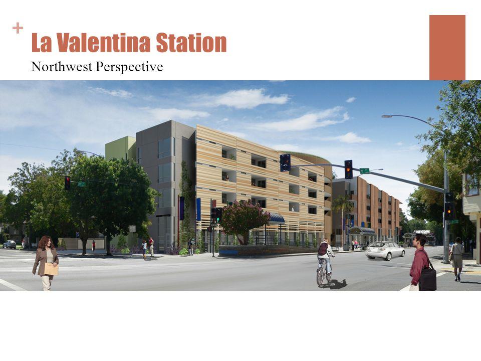 + La Valentina Station Northwest Perspective