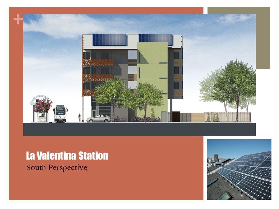 + La Valentina Station South Perspective