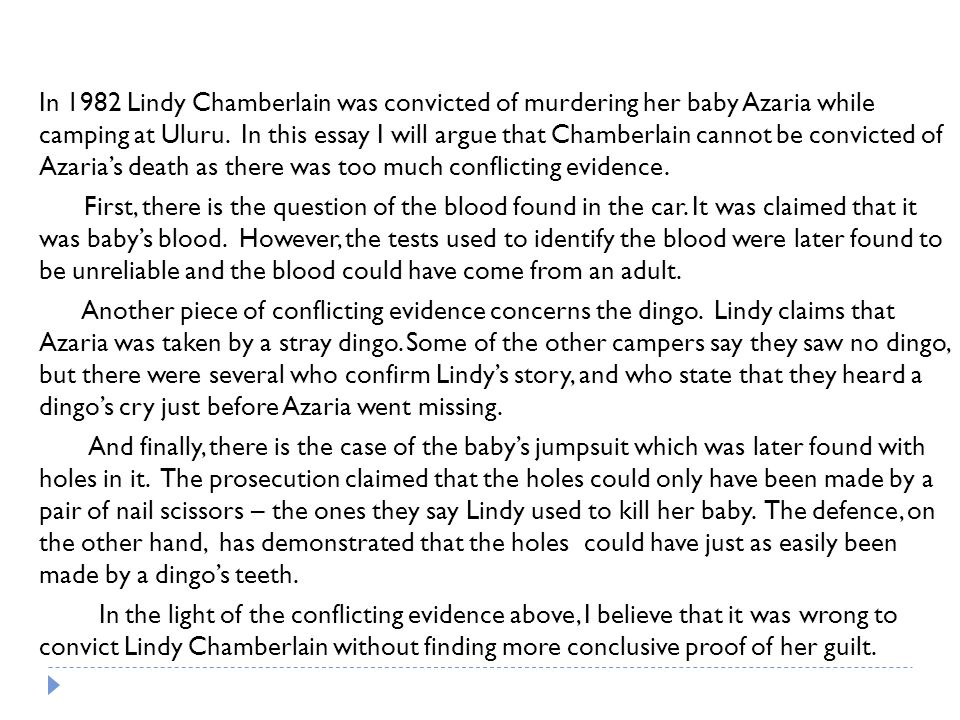In 1982 Lindy Chamberlain was convicted of murdering her baby Azaria while camping at Uluru.