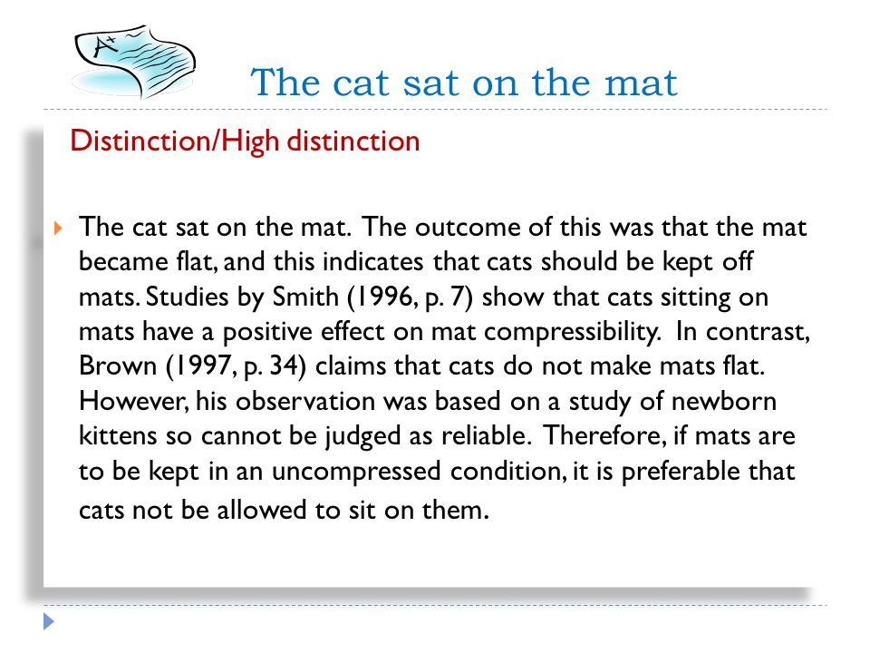 The cat sat on the mat Distinction/High distinction The cat sat on the mat.
