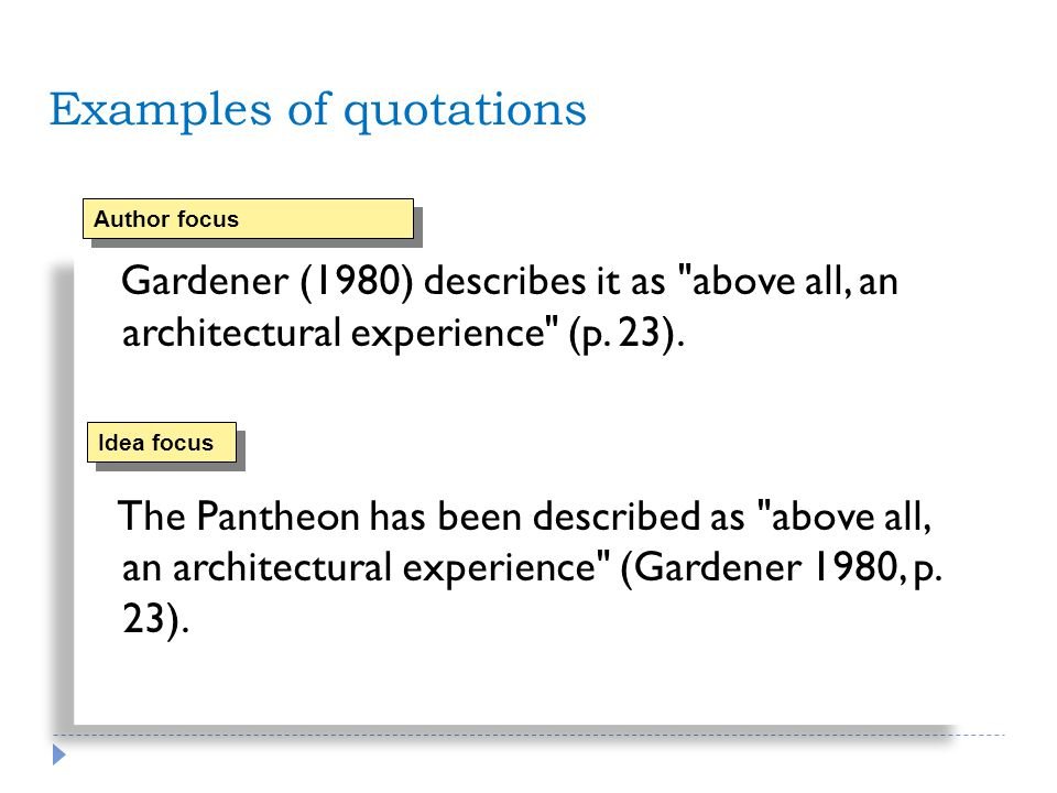 Examples of quotations Gardener (1980) describes it as above all, an architectural experience (p.
