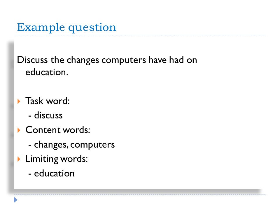 Sample essay question Example question Discuss the changes computers have had on education.
