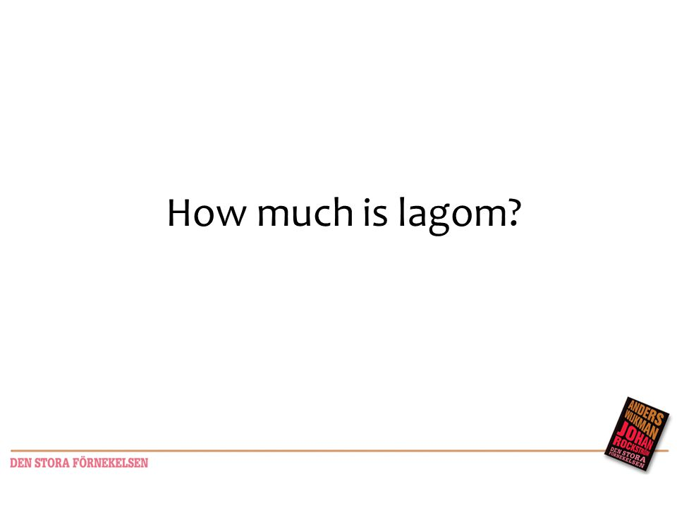 How much is lagom