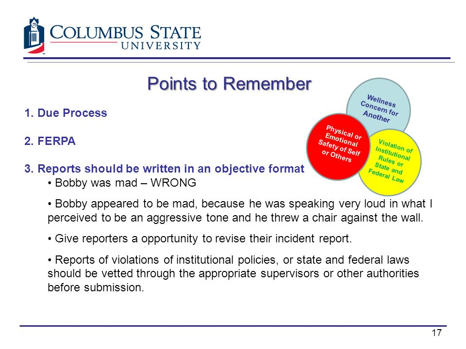 Points to Remember 1. Due Process 2. FERPA 3.