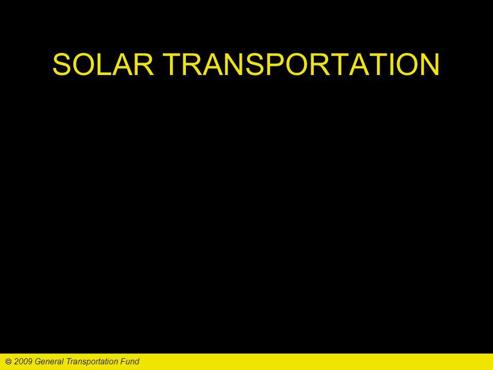 SOLAR POTENTIAL 2009 General Transportation Fund