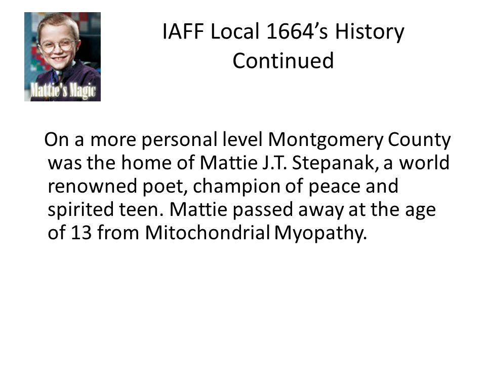 IAFF L1664s History With MDA Montgomery County Fire Fighters have participated in FTB for 29 years.