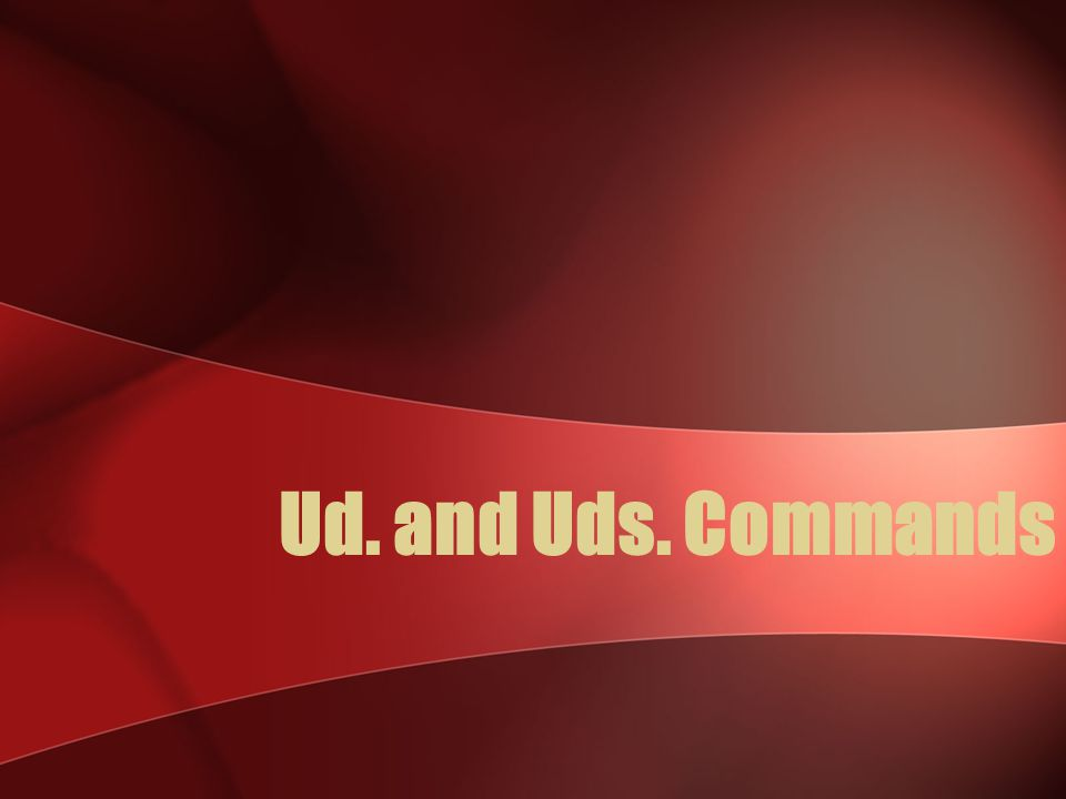 Ud.and Uds. Commands Hacer - Negative tú command.