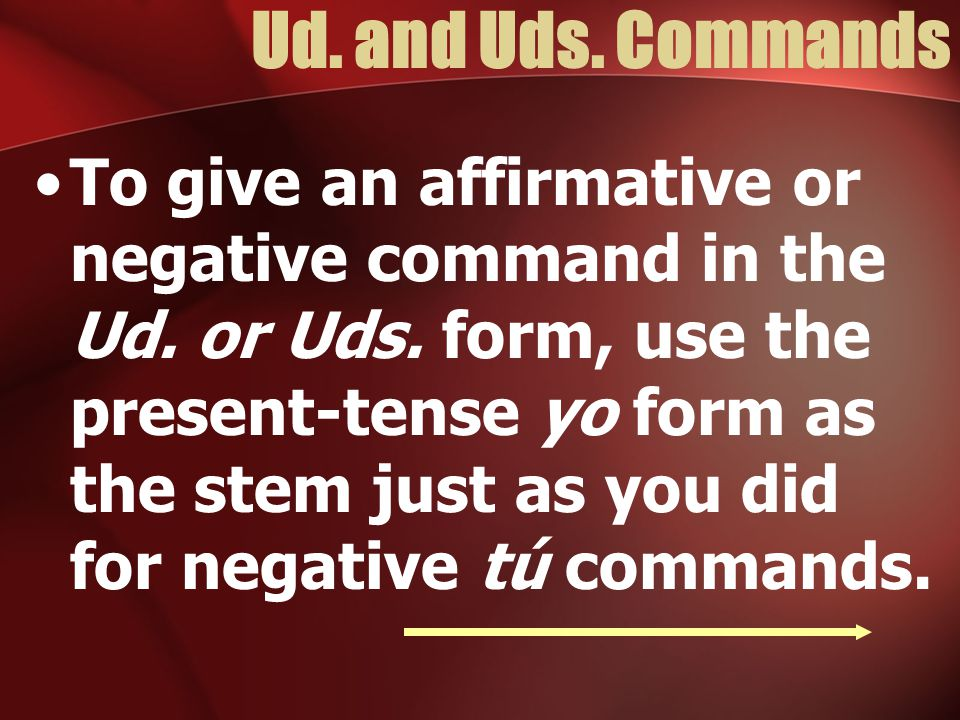 Nosotros Commands Dont forget verbs that end in – gir, like dirigir The g goes to j in the yo form.