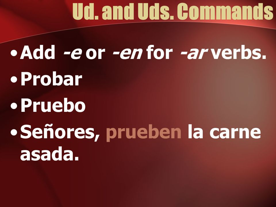 Ud.and Uds. Commands Ser - Negative tú command. No seas Negative Ud.