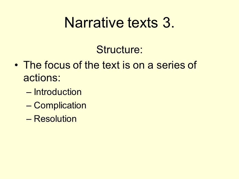 Narrative texts 3.
