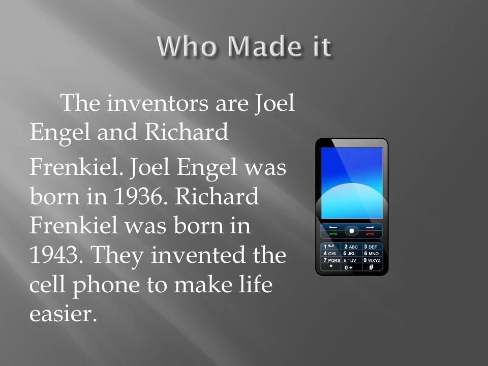The inventors are Joel Engel and Richard Frenkiel.