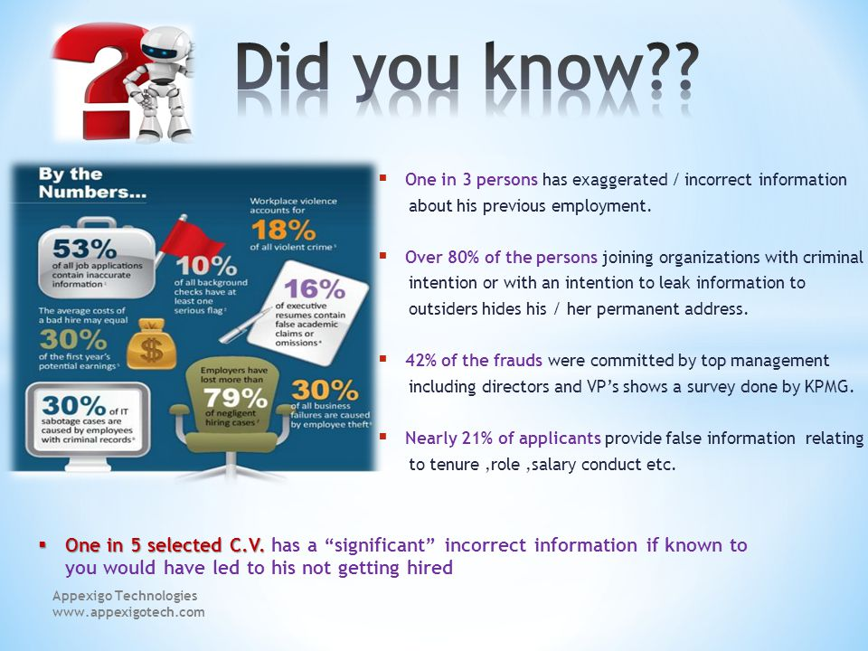 One in 3 persons has exaggerated / incorrect information about his previous employment.