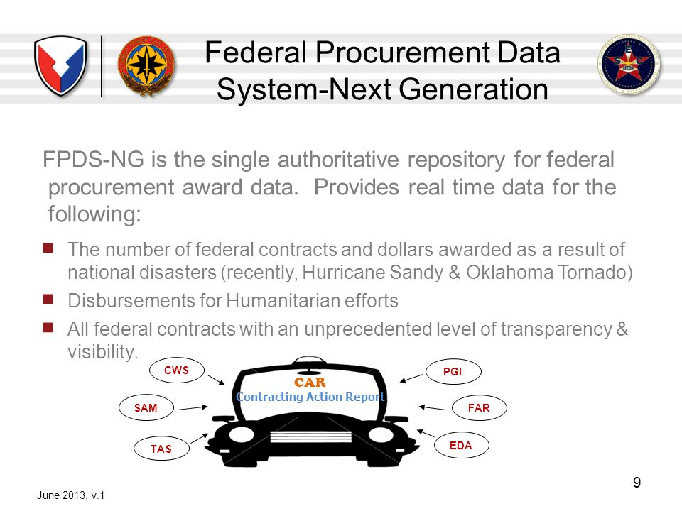 Federal Procurement Data System-Next Generation FPDS-NG is the single authoritative repository for federal procurement award data. Provides real time