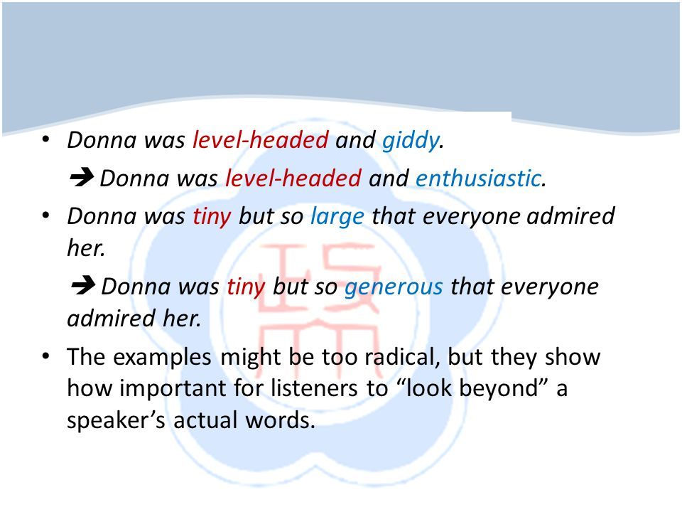 Donna was level-headed and giddy.Donna was level-headed and enthusiastic.
