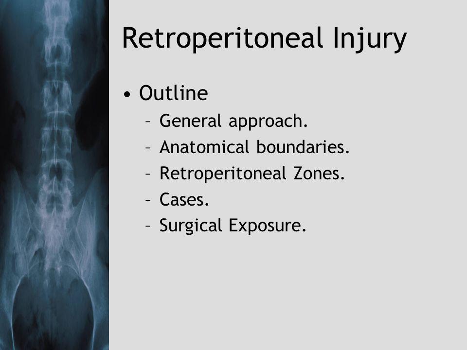 Retroperitoneal Injury Case 2: –42 year old male, abdominal stab.