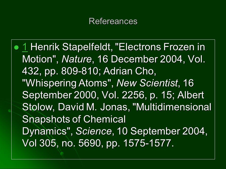 Refereances 1 Henrik Stapelfeldt,