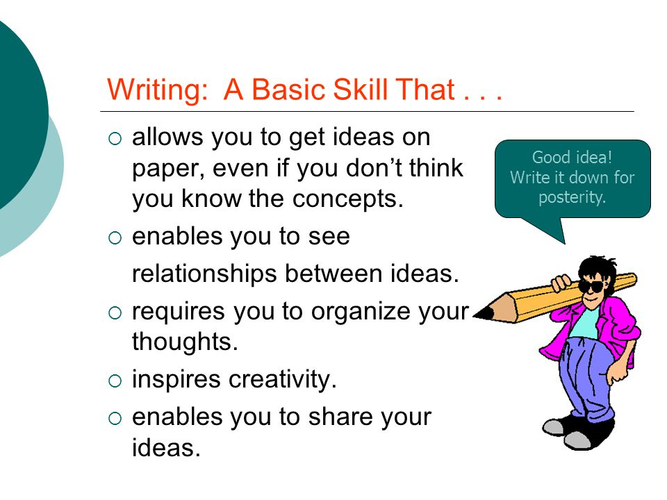 Writing: A Basic Skill That...