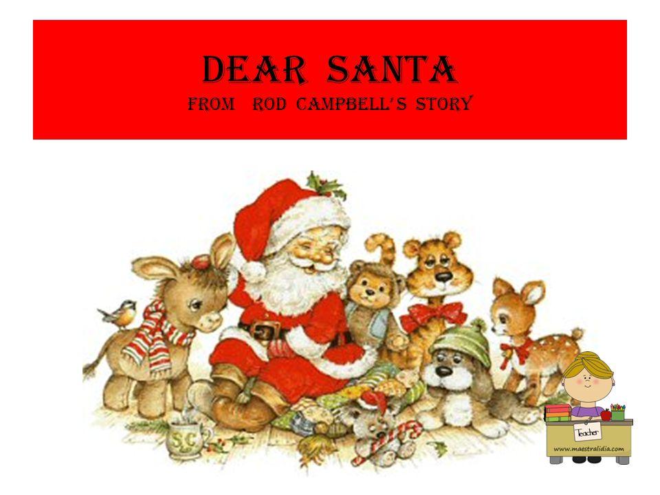 Dear santa from Rod Campbell s story