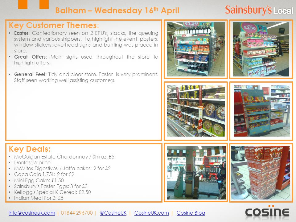 Key Customer Themes : Easter: Confectionary seen on 2 EPU's, stacks, the queuing system and various shippers. To highlight the event, posters, window