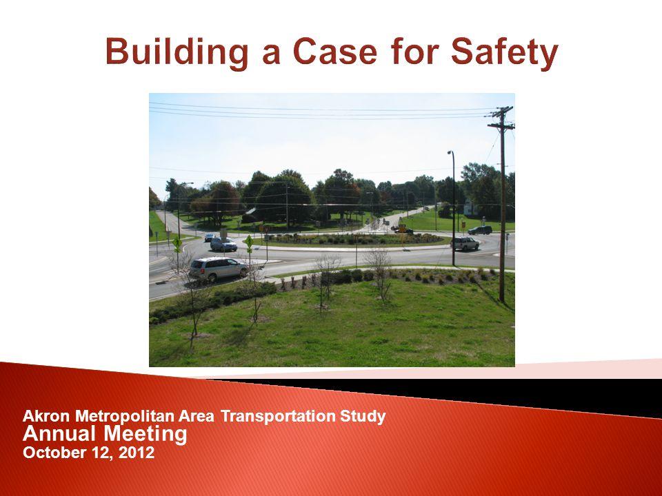 Akron Metropolitan Area Transportation Study Annual Meeting October 12, 2012