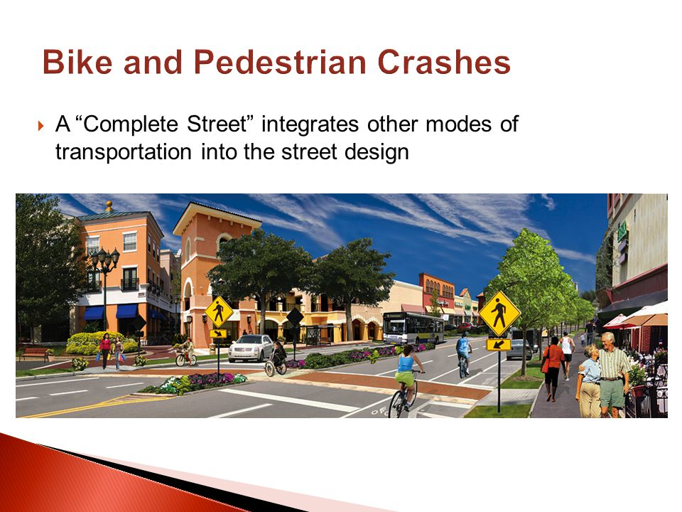 A Complete Street integrates other modes of transportation into the street design