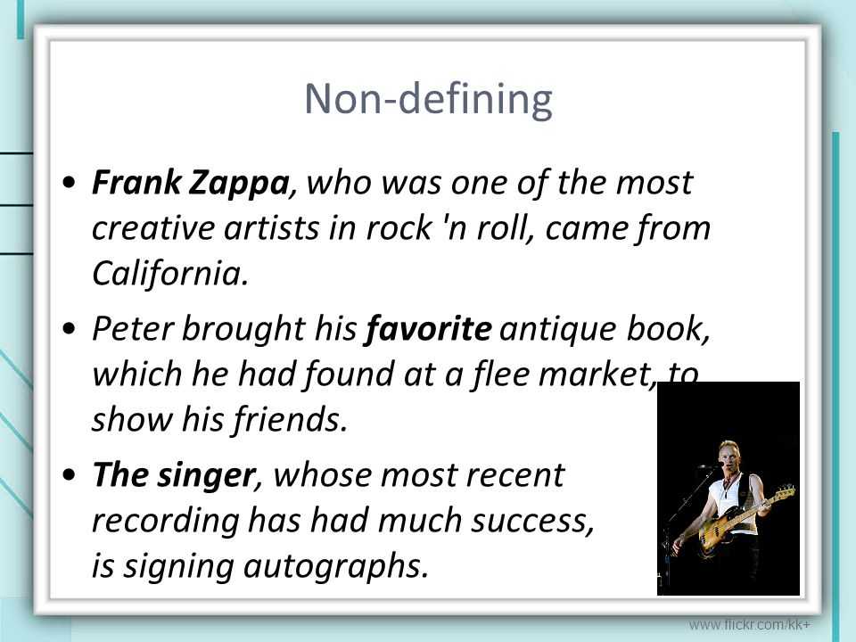 Non-defining Frank Zappa, who was one of the most creative artists in rock n roll, came from California.