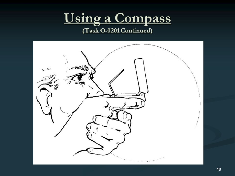 Using a Compass (Task O-0201 Continued) 48