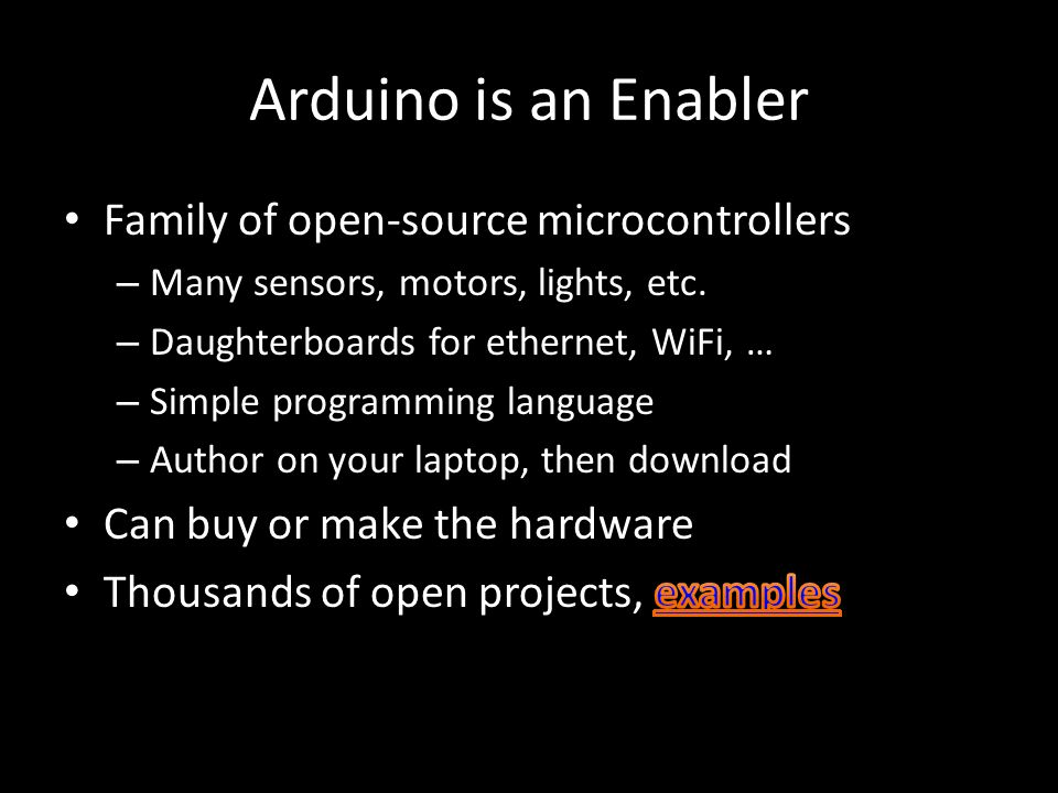 Arduino is an Enabler