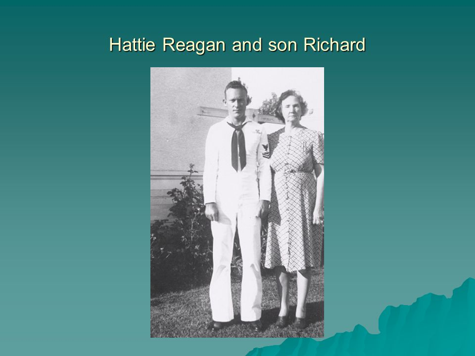 Hattie Reagan and son Richard