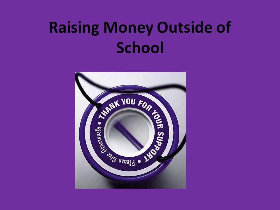 Raising Money Outside of School