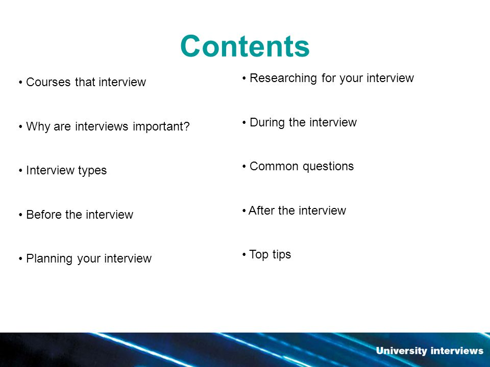 Contents Courses that interview Why are interviews important.