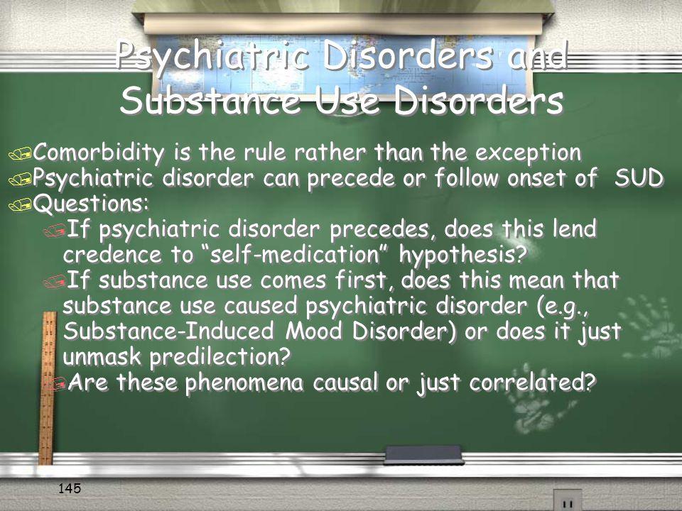 Teens & Mental Health Disorders Module 9 © 2010 ADDICTION SOLUTIONS 144