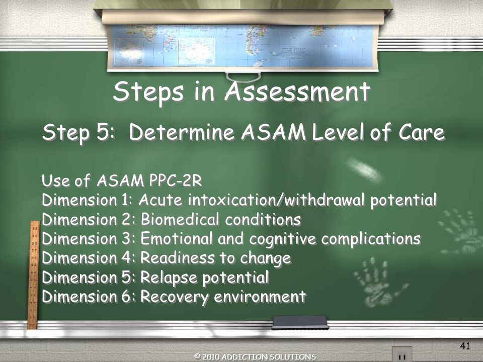 Steps in Assessment / Quadrant III – adolescents who have severe SA disorders and low to moderate MH issues.