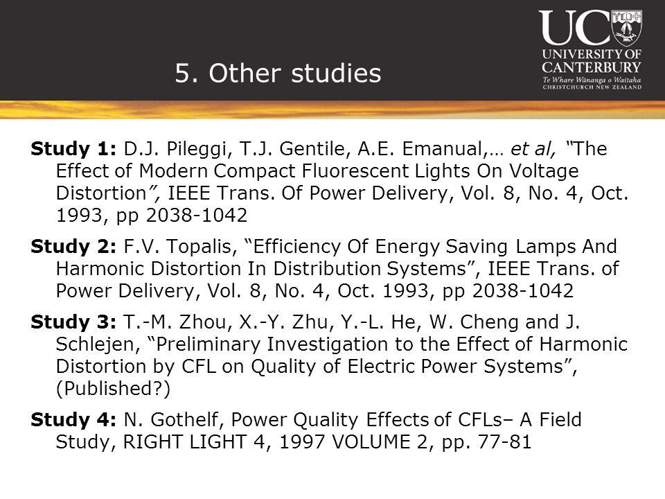 5. Other studies Study 1: D.J. Pileggi, T.J. Gentile, A.E.