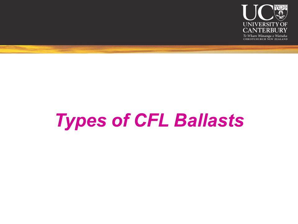 Types of CFL Ballasts