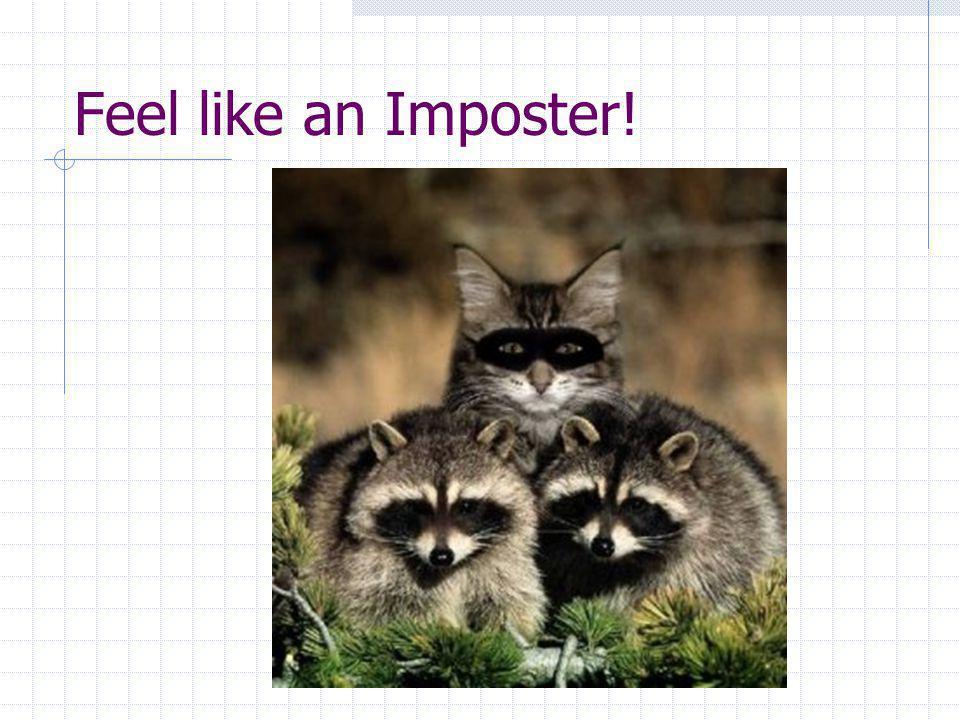 Feel like an Imposter!