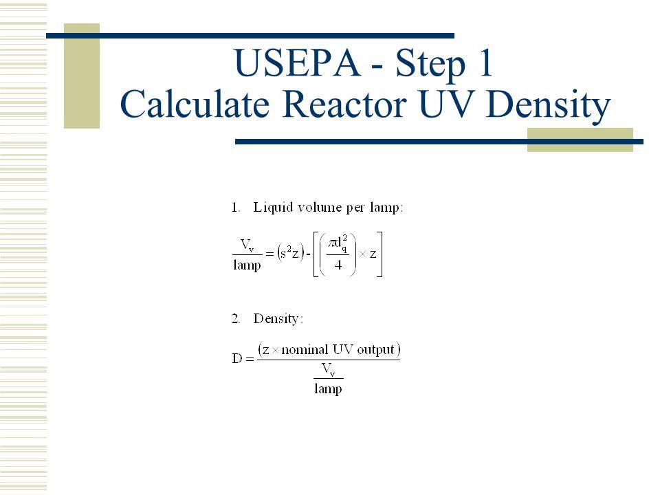 USEPA - Step 1 Calculate Reactor UV Density