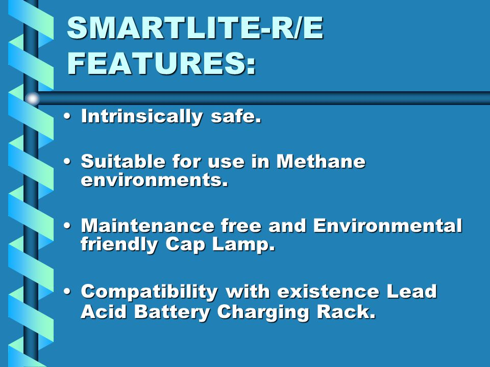 SMARTLITE-R/E FEATURES: Light-weight ergonomic design with kidney-shaped Ni-Mh battery pack design. Modular assembly with tamperproof design.Modular a