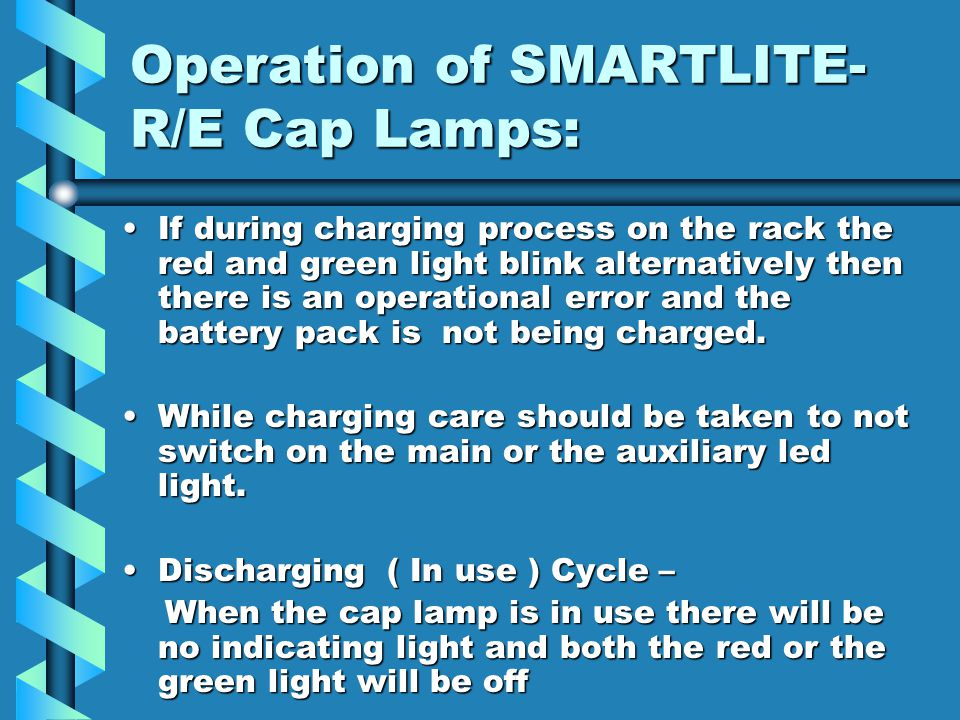 Operation of SMARTLITE- R/E Cap Lamps: After the cap lamp is fully charged then the red light will turn to green to indicate that the battery is fully