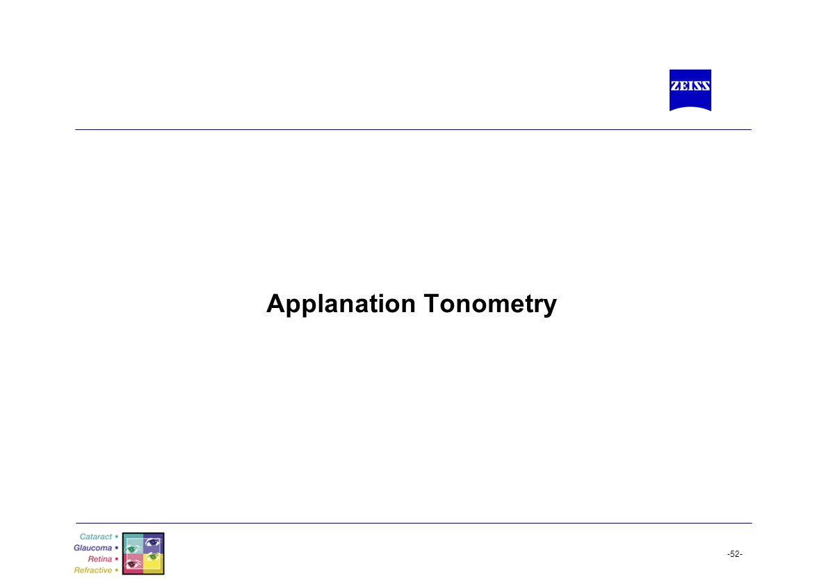 -52- Applanation Tonometry