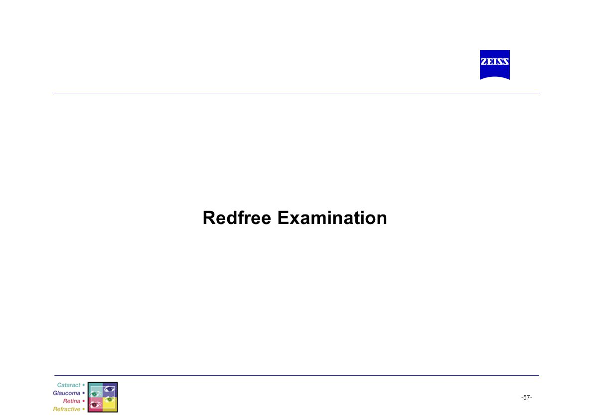 -57- Redfree Examination