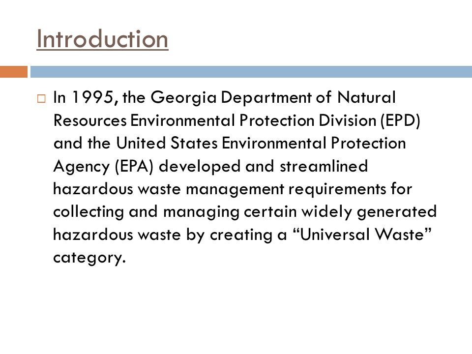 Introduction In 1995, the Georgia Department of Natural Resources Environmental Protection Division (EPD) and the United States Environmental Protecti