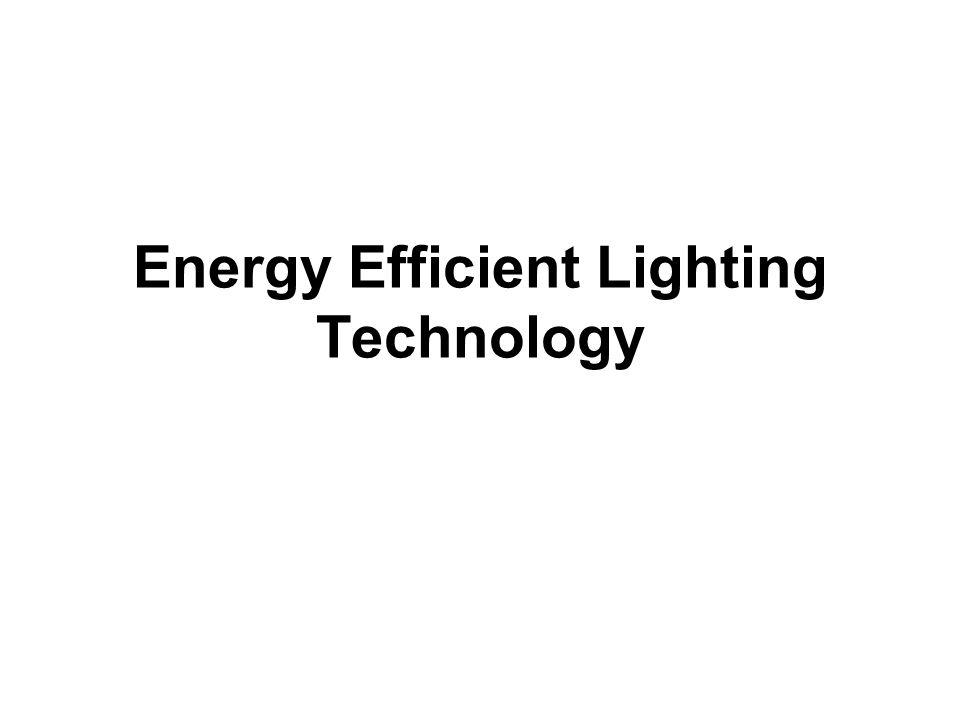 Energy Efficient Lighting Technology