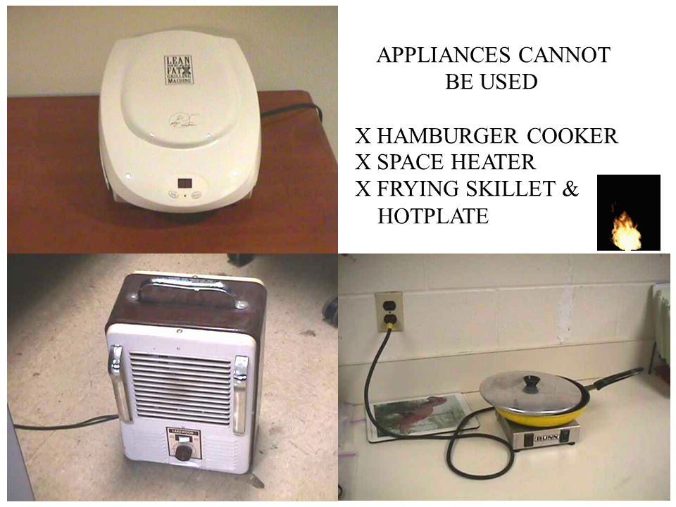 UT Residence Halls Prohibit these Cooking Appliances Any Toasters or Toaster Ovens Rice Cookers Hamburger Cookers Frying Skillets & Hotplates Crockpot