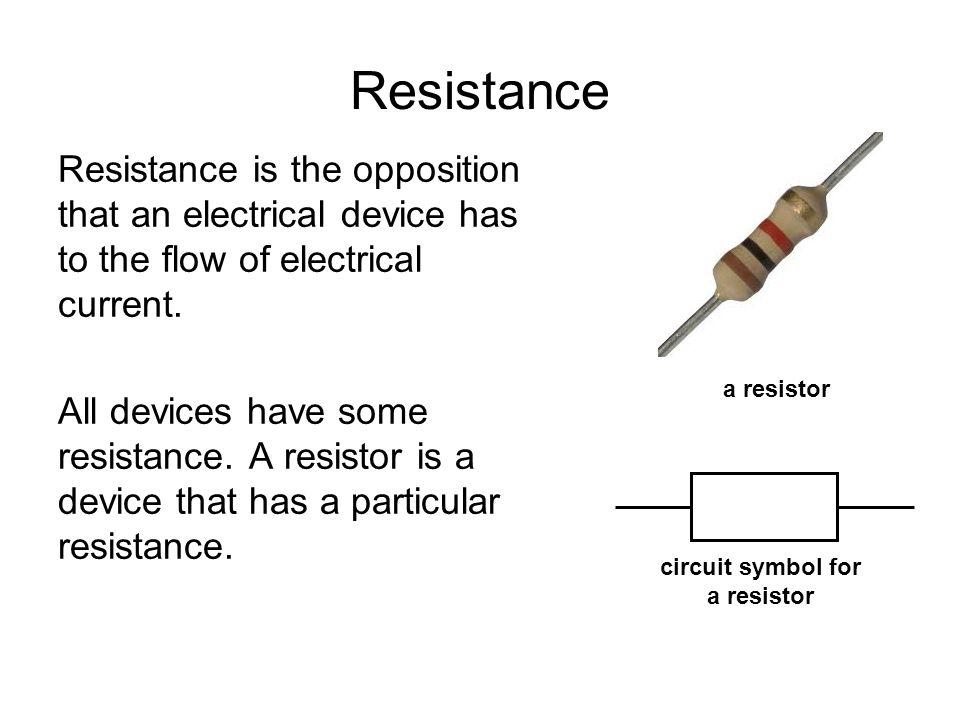 Resistance equation resistance = voltage current R = V I Where: voltage is in volts (V) current is in amperes (A) resistance is in ohms (Ω)